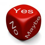 image of a dice with yes, no, maybe printed on it