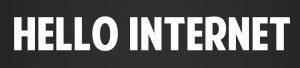 hello internet banner